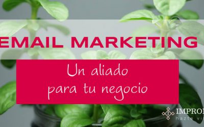 El Email Marketing, un aliado para tu negocio